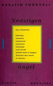 Nedstigen ängel : Dikter (e-bok) av Kerstin Tho