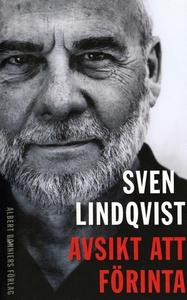 Avsikt att förinta (e-bok) av Sven Lindqvist