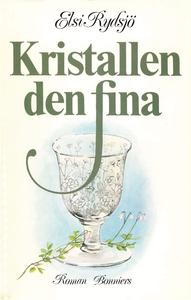 Kristallen den fina (e-bok) av Elsi Rydsjö