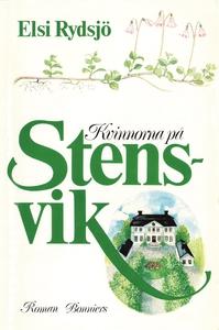 Kvinnorna på Stensvik (e-bok) av Elsi Rydsjö