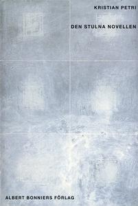 Den stulna novellen (e-bok) av Kristian Petri