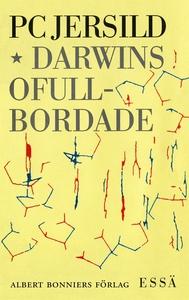 Darwins ofullbordade : Om människans biologiska