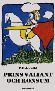Prins Valiant och Konsum (e-bok) av P. C. Jersi
