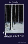 Träd in i mitt rike : Fem berättelser
