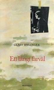Ett långt farväl (e-bok) av Claes Hylinger
