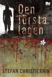 Den första lagen (e-bok) av Stefan Christiernin