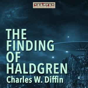 The Finding of Haldgren (ljudbok) av Charles W.
