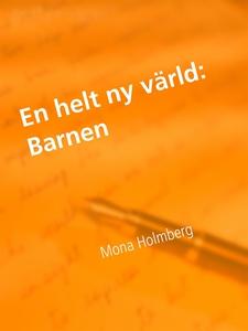 Barnen (e-bok) av Mona Holmberg