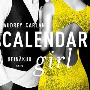 Calendar Girl. Heinäkuu (ljudbok) av Audrey Car