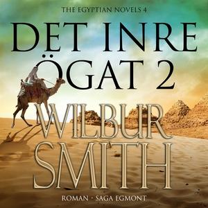 Det inre ögat del 2 (ljudbok) av Wilbur Smith