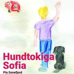 Hundtokiga Sofia (ljudbok) av Pia Sonefjord