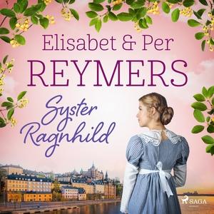 Syster Ragnhild (ljudbok) av Elisabet och Per R