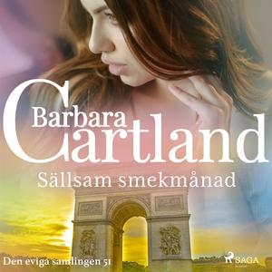 Sällsam smekmånad (ljudbok) av Barbara Cartland