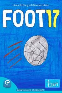 FOOT 17 (e-bok) av Linus Östling, Derman Sinan