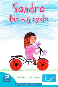 Sandra lär sig cykla (e-bok) av Isabella Grigor