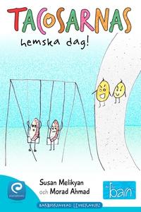 Tacosarnas hemska dag! (e-bok) av Susan Melikya