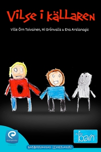 Vilse i Källaren (e-bok) av Ville Öhrn Toivaine