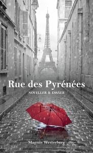 Rue des Pyrénées (e-bok) av Magnus Westerberg