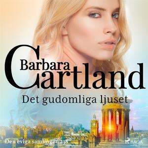 Det gudomliga ljuset (ljudbok) av Barbara Cartl