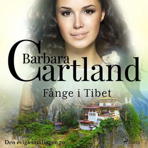 Fånge i Tibet (ljudbok) av Barbara Cartland