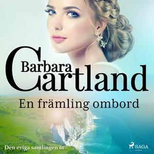 En främling ombord (ljudbok) av Barbara Cartlan