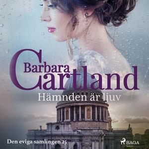 Hämnden är ljuv (ljudbok) av Barbara Cartland