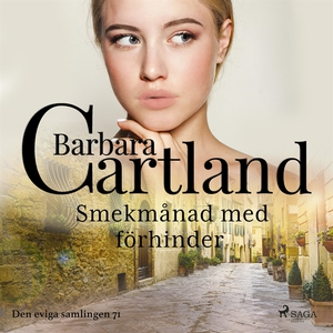 Smekmånad med förhinder (ljudbok) av Barbara Ca