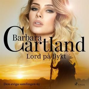 Lord på flykt (ljudbok) av Barbara Cartland