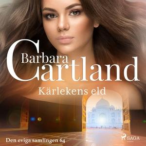 Kärlekens eld (ljudbok) av Barbara Cartland