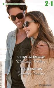Solens smekningar/Ett grekiskt arv (e-bok) av M