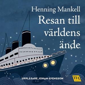 Resan till världens ände (ljudbok) av Henning M