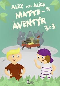 Alex och Alice på matteäventyr 3x3 (e-bok) av O
