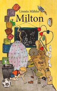 Milton (e-bok) av Linnéa Mähler