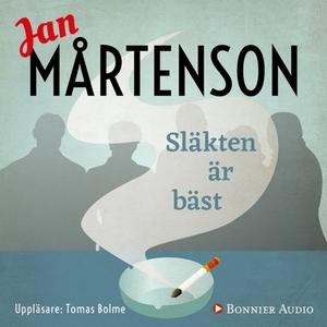 Släkten är bäst (ljudbok) av Jan Mårtenson