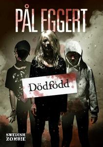 Dödfödd (e-bok) av Pål Eggert