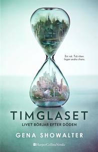 Timglaset (e-bok) av Gena Showalter