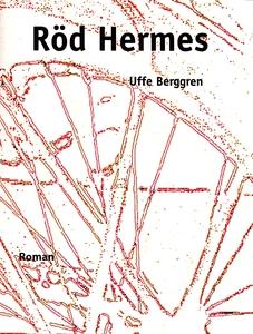 Röd Hermes (e-bok) av Uffe Berggren