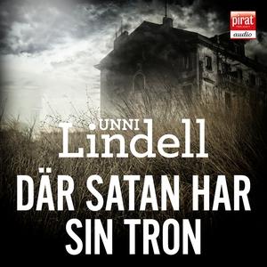 Där satan har sin tron (ljudbok) av Unni Lindel