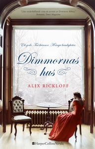 Dimmornas hus (e-bok) av Alix Rickloff