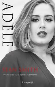 Adele (e-bok) av Sean Smith