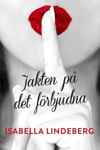 Jakten på det förbjudna (e-bok) av Isabella Lin
