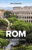 Rom. En stads historia