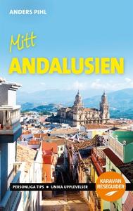 Mitt Andalusien (e-bok) av Anders Pihl