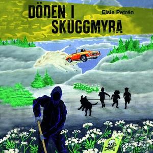 Döden i Skuggmyra (ljudbok) av Elsie Petrén