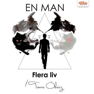 En man, flera liv (ljudbok) av Tomas Öberg