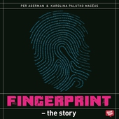 Fingerprint – The Story