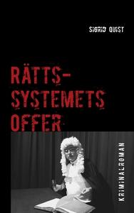Rättssystemets offer (e-bok) av Sigrid Quist