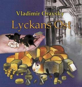 Lyckans Ost (e-bok) av Vladimir Oravsky