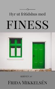 Hyr ut fritidshus med finess (ljudbok) av Frida