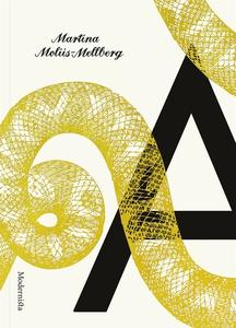 A (e-bok) av Martina Moliis-Mellberg